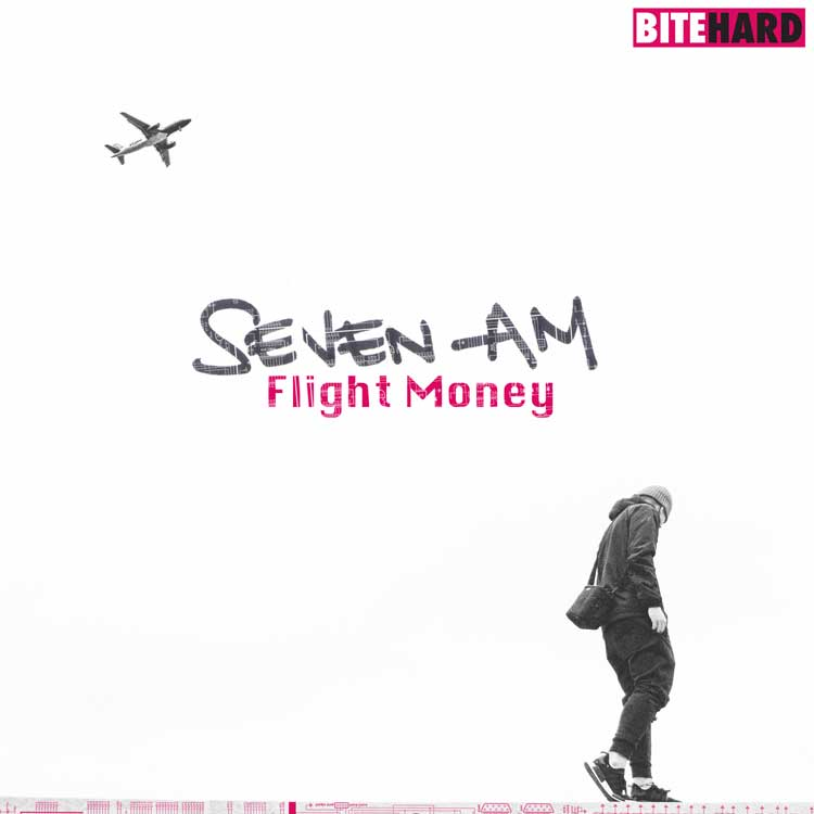 Seven Am - Flight Money